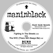 Maninblack: Fighting In The Streets b/w The NYC (There Will Always Be)