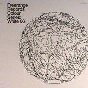 Freerange Records Presents Colour Series: White 06