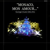Monaco mon amour (Lounge music très chic)