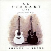 Rhymes In Rooms - Al Stewart 'Live' (Featuring Peter White)