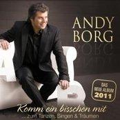 Andy Borg - Komm ein bisschen mit... zum Tanzen, Singen & Träumen