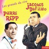 Les grands du rire : Pierre Repp, Jacques Dufilho