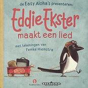Eddie Ekster maakt een Lied