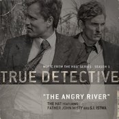 The Angry River (feat. Father John Misty and S.I. Istwa) [From the HBO® Series True Detective]
