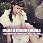 Lovely Mood House 2 (A Collection of Deep & Soulful House Tunes)