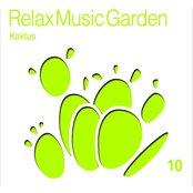 Relax Music Garden, Vol. 10 (Kaktus)