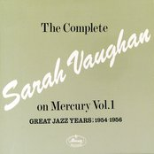 The Complete Sarah Vaughan On Mercury Vol.1