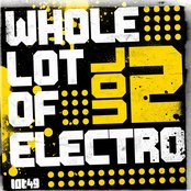 A Whole Lot of Electro, Vol. 2