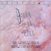 Bobby, Noel & Cole