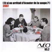 Et Si On Arretait D'ecouter De La Soupe 2007