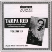 Tampa Red Vol. 15 1951-1953