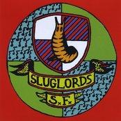 Sluglords Forever!
