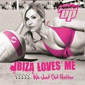 Pukka Up Pres Ibiza Loves Me… We Just Got Hotter!
