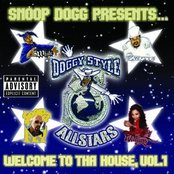 Snoop Dogg Presents...Doggy Style Allstars,  Welcome To Tha House, Vol. 1