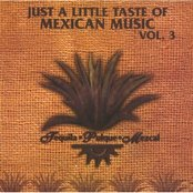 Just a little taste of Mexican Music Vol. 3