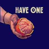 Have One