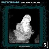 IDM for Cholos