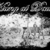 Hung At Dawn (self titled)