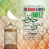 Hafez, The Beloved Is Here II