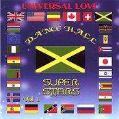 Universal Love Dance Hall Super Stars