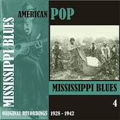American Pop / Mississippi Blues, Volume 4 [1928 - 1942]