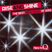 Q: Rise and Shine: The Best New Music of 2002