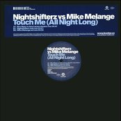 Mike Melange - Touch Me (vs. Nightshifterz)