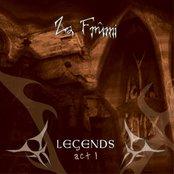 Legends, Act 1