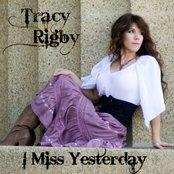 I Miss Yesterday