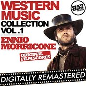 Western Music Collection Vol. 1 - Ennio Morricone (Original Film Scores) [Digitally Remastered]