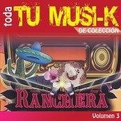 Tu Musi-k Ranchera, Vol. 3
