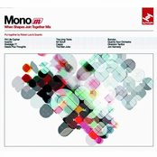 Mono - When Shapes Join Together Mix