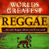 40 - Worlds Greatest Reggae ...The Only Reggae Album You'll Ever Need