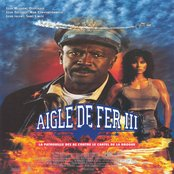 Aigle de fer III / Iron Eagles III (Music from the Original Motion Picture Soundtrack)