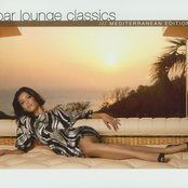 Bar Lounge Classics: Mediterranean Edition