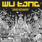 Wu-Tang Meets The Indie Culture Vol. 2: Enter The Dubstep [Explicit]