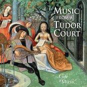 Music for a Tudor Court