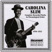 Carolina Slim (1950-1952)