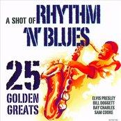 A Shot Of Rhythm 'N' Blues - 25 Golden Greats