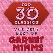 Top 30 Classics - The Very Best of Garnet Mimms