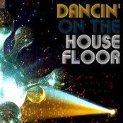 Dancin' On The Housefloor