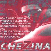 The Best of Don Chezina and Friends of Reggaeton Volume #1