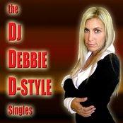 The DJ Debbie D-Style Singles