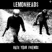 Hate Your Friends (Deluxe)