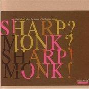 Sharp? Monk? Sharp! Monk!