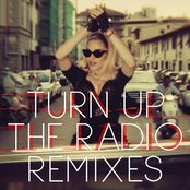 Turn Up The Radio (Remixes)