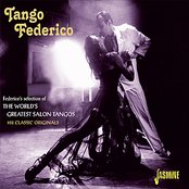 Tango Federico - Federico's Selection of the World's Greatest Salon Tangos