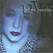 Blood on the Satellite