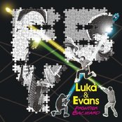 Luka&Evans