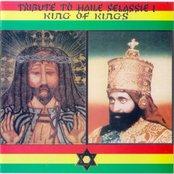 Tribute to Haile Selassie I King of Kings